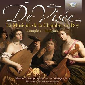 De Visee: La Musique de La Chambre du Roy (Complete)