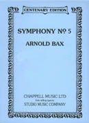 Bax: Symphony No. 5