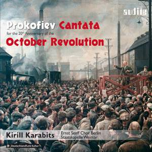 Prokofiev: Cantata for the 20th Anniversary of the October Revolution Op. 74 Product Image