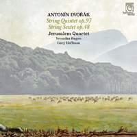 Dvorak: String Quintet Op. 97 & String Sextet Op.48