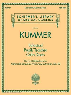 Friedrich August Kummer: Selected Pupil/Teacher Cello Duets