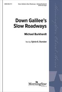 John Horman: Down Galilee's Slow Roadways