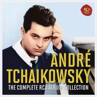 André Tchaikowsky - The Complete RCA Collection