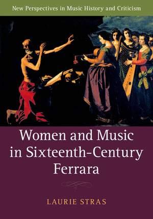 Women and Music in Sixteenth-Century Ferrara Product Image