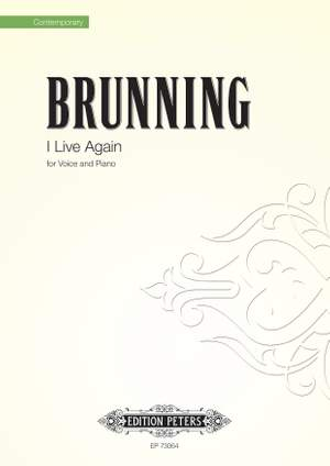 Brunning, John: I Live Again (voice and piano)