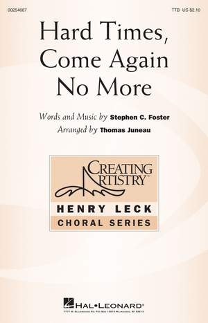 Stephen Foster: Hard Times, Come Again No More