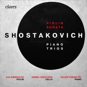 Shostakovich: Piano Trios & Violin Sonata