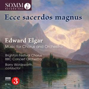 Elgar: Music for Chorus & Orchestra