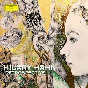Hilary Hahn: Retrospective