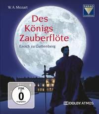 Mozart: Des Königs Zauberflöte ('The King's Magic Flute')