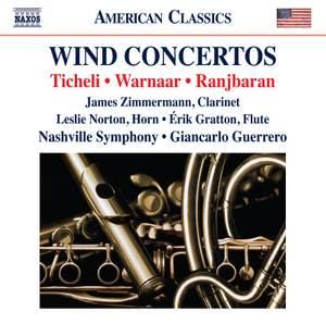 Frank Ticheli, Brad Warnaar & Behzad Ranjbaran: Wind Concertos