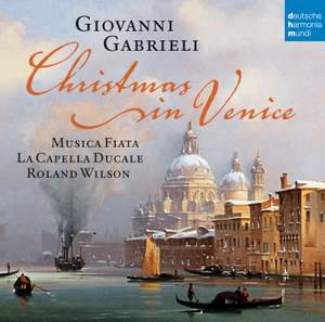 Gabrieli: Christmas in Venice