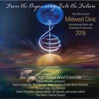 2016 Midwest Clinic: Spring High School Wind Ensemble (Live)