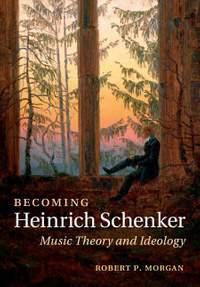 Becoming Heinrich Schenker