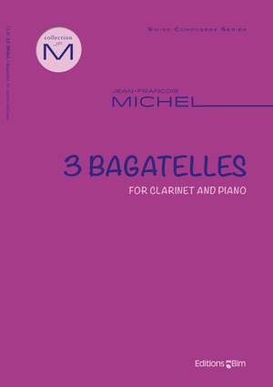 Jean-François Michel: 3 Bagatelles
