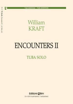 William Kraft: Encounters II