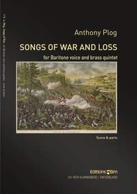 Anthony Plog: Songs Of War and Loss