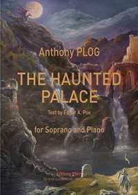 Anthony Plog: The Haunted Palace