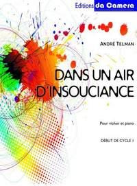 André Telman: Dans un air d'insouciance