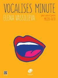 Vassilieva, Elena: Vocalises Minute (mezzo or alto)