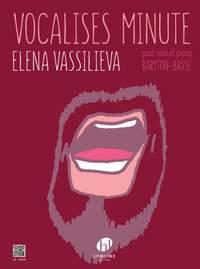 Vassilieva, Elena: Vocalises Minute (bass-baritone)