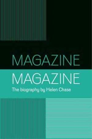 Magazine: A Biography of the Band