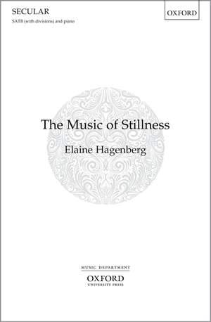 Hagenberg, Elaine: The Music of Stillness