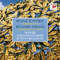 Schmidt: Symphony No. 2 & Strauss: Dreaming by the Fireside