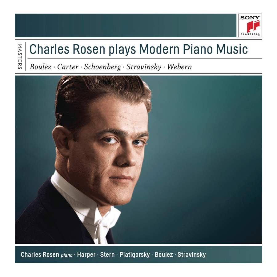 Charles Rosen plays Modern Piano Music - Sony: 88985373772 - download    Presto Music