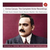 Enrico Caruso: The Complete Victor Recordings
