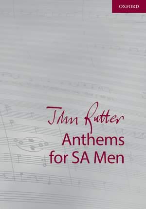 Rutter, John: John Rutter Anthems for SA and Men