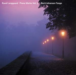 Langgaard: Piano Works Vol 3