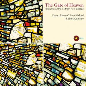 The Gate Of Heaven: Favourite Anthems from New College Oxford