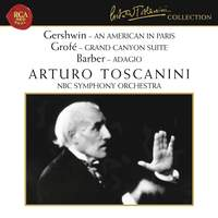 Gershwin: An American in Paris, Grofé: Grand Canyon Suite & Barber: Adagio for Strings
