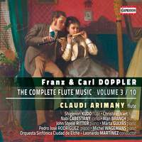 Franz & Carl Doppler: The Complete Flute Music, Vol. 3