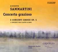Giuseppe Sammartini: 6 Concerti grossi, Op. 5