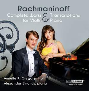 Rachmaninoff: Complete Works and Transcriptions for Violin and Piano