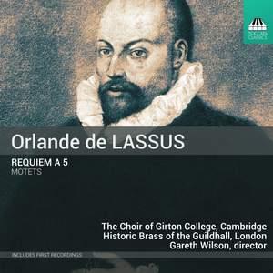 De Lassus: Requiem a 5 & Motets