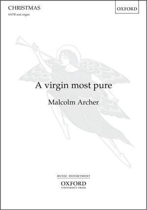 Archer, Malcolm: A virgin most pure