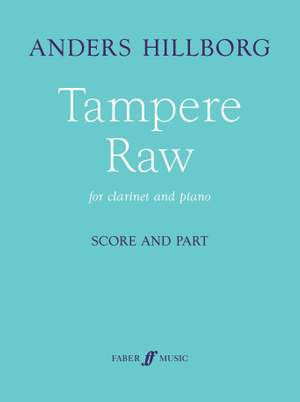 Hillborg, Anders: Tampere Raw (clarinet and piano)