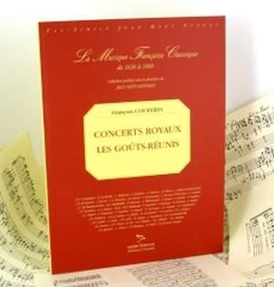 François Couperin: Concerts Royaux et Les Goûts Réunis