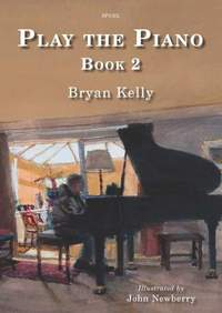 Bryan Kelly: Play The Piano Book 2