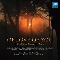 Of Love of You - A Tribute to Emery W. Harper
