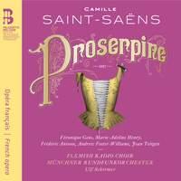 Saint-Saëns: Proserpine