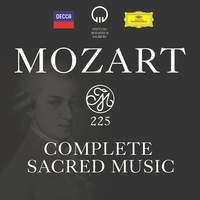 Mozart 225: Complete Sacred Music