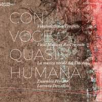 Con voce quasi humana