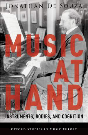 Music at Hand Instruments, Bodies, and Cognition