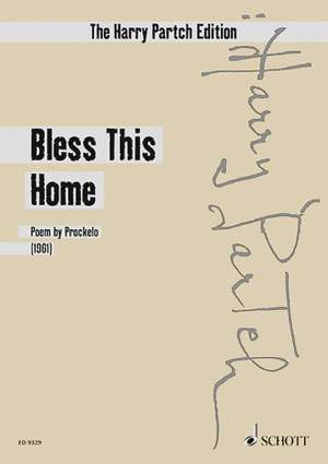 Partch, H: Bless This Home
