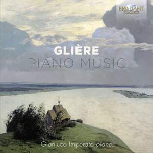 Gliere: Piano Music