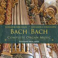 JM Bach, JC Bach: Complete Organ Music